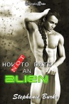 How Not to Date an Alien