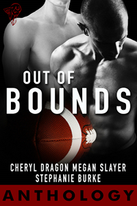 Out of Bounds Anthology by Cheryl Dragon, Megan Slayer and Stephanie Burke