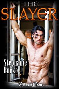 The Slayer by Stephanie Burke