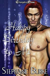 Happy Birthday to Me by Stephanie Burke