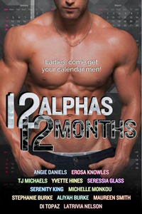 All the Small Things (12 Alphas 12 Months) by Stephanie Burke