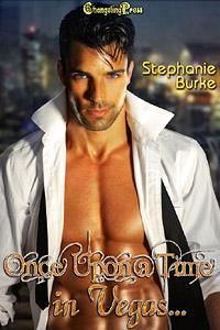 Once Upon a Time in Vegas by Stephanie Burke