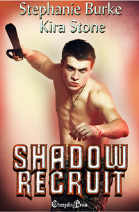 Shadow Recruit by Stephanie Burke and Kira Stone
