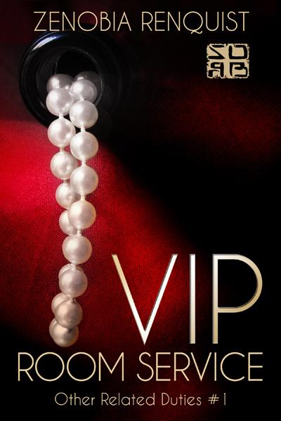 VIP Room Service by Zenobia Renquist